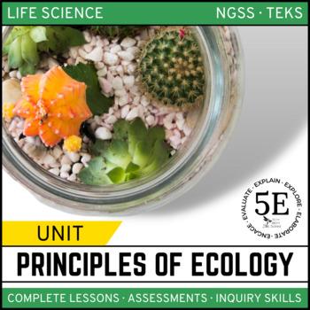 PRINCIPLES OF ECOLOGY UNIT - 5E Model