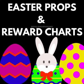 EASTER PROPS,  REWARD CHARTS  & CLASS DECOR (PRINTABLE )