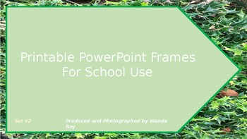 PRINTABLE POWERPOINT FRAMES FOR SCHOOL USE