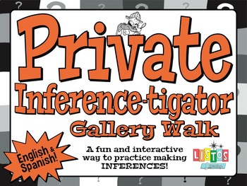 PRIVATE 'INFERENCE-TIGATOR' Gallery Walk - English & Spanish