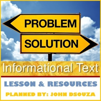 PROBLEM & SOLUTION INFORMATION TEXT: LESSON & RESOURCES