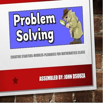 PROBLEM SOLVING - ACTIVITIES FOR A MATHS CLASSROOM: PRESENTATION