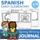Spanish Daily Writing Journal for Elementary - SPRING Edition
