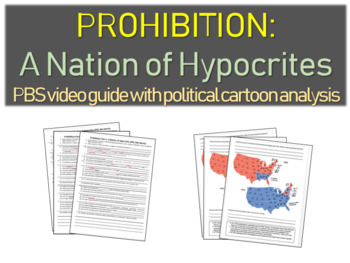 PROHIBITION: A NATION OF HYPOCRITES: PBS video guide w DBQ analysis