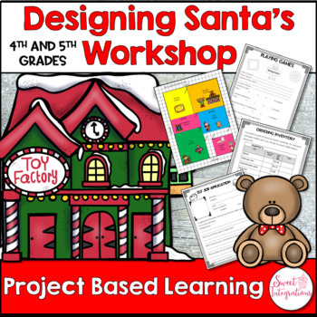 PROJECT BASED LEARNING ACTIVITIES: Planning Santa's Workshop