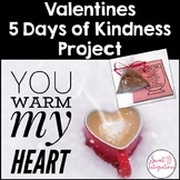 PROJECT BASED LEARNING ACTIVITY: 5 DAYS OF KINDNESS PROJECT