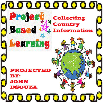 PROJECT-BASED LEARNING: COLLECTING COUNTRY INFORMATION