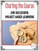 PROJECT BASED LEARNING: Charting Your Way