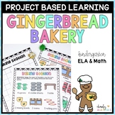 Gingerbread Project Based Learning December - Kindergarten
