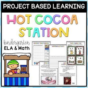 Hot Cocoa Project Based Learning January - Kindergarten