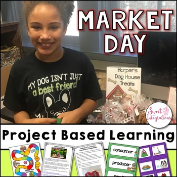 PROJECT BASED LEARNING ECONOMICS: Market Day