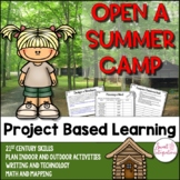 PROJECT BASED LEARNING ACTIVITY  - Summer Camp With Writing, Technology, Math