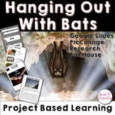 PROJECT BASED LEARNING SCIENCE: Bats With Digital Slides and STEM Activity
