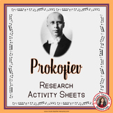 PROKOFIEV Music Composer Research Study and Worksheets