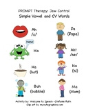 PROMPT Therapy: Jaw Control, Simple Vowel and CV Words, Apraxia, Vertical Plane