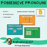 PRONOUNS FOR OLDER KIDS- Possessive Pronouns (Google Slides)