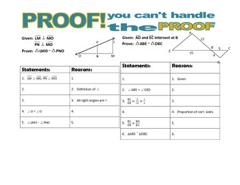PROOF! You  Can't Handle the Proof! (triangle similarity)