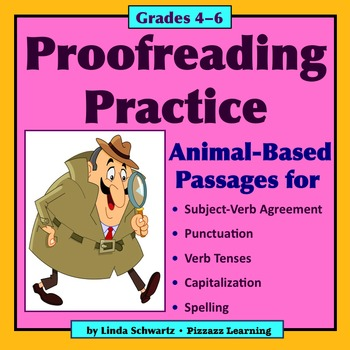 PROOFREADING PRACTICE • Animal-Based Passages