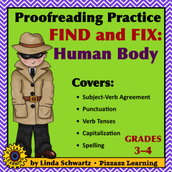 PROOFREADING PRACTICE: FIND AND FIX: HUMAN BODY