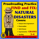 PROOFREADING PRACTICE: FIND AND FIX: NATURAL DISASTERS