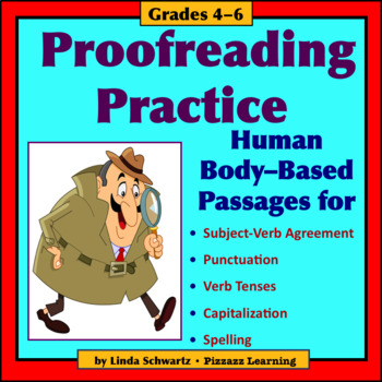PROOFREADING PRACTICE: HUMAN BODY • GRADES 4–6