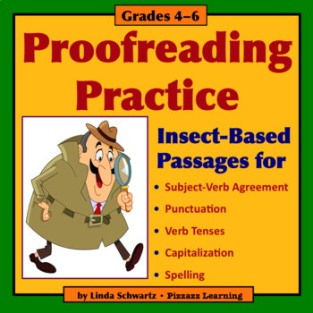 PROOFREADING PRACTICE: INSECTS • GRADES 4–6