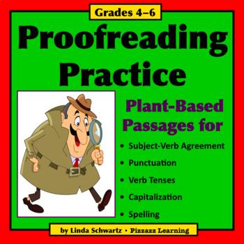 PROOFREADING PRACTICE: PLANTS • GRADES 4–6