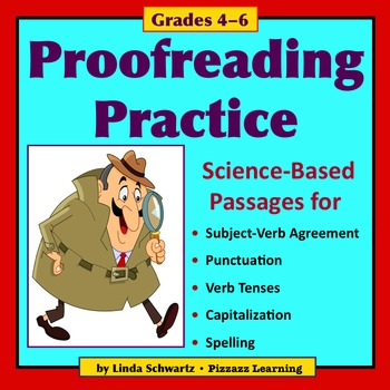PROOFREADING PRACTICE • Science-Based Passages