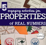 PROPERTIES of REAL NUMBERS - 5 ACTIVITIES