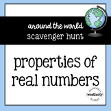 PROPERTIES of REAL NUMBERS - scavenger hunt