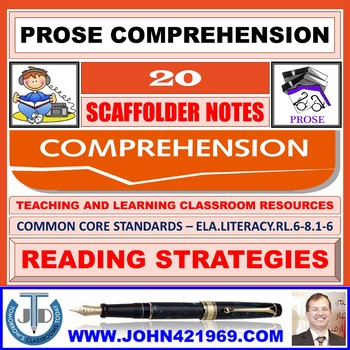 PROSE COMPREHENSION - SCAFFOLD NOTES