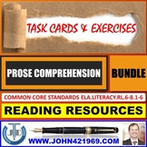PROSE READING COMPREHENSION - TASK CARDS AND EXERCISES : BUNDLE