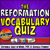 PROTESTANT REFORMATION Editable Vocabulary Quiz in Google