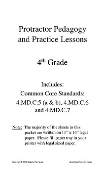 PROTRACTOR Pedagogy and Practice Lessons- Common Core 4.MD.C.5 - 4.MD.C.7 - FREE