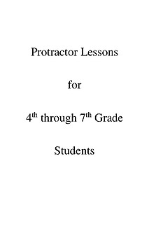 PROTRACTOR Pedagogy and Practice Lessons - Texas TEKS 4.7 - FREE