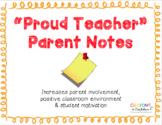PROUD TEACHER Positive Parent Notes