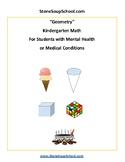 K - Geometry -  Students with Mental Health or Medical Conditions