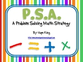 P.S.A. (A Math Problem Solving Strategy)