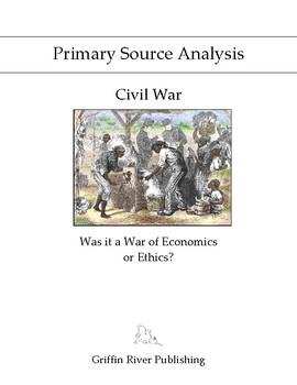 PSA: Civil War - Was it a War of Economics or Ethics?