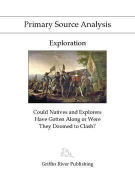 PSA: Exploration – Could Natives and Explorers Have Gotten Along or Were They...