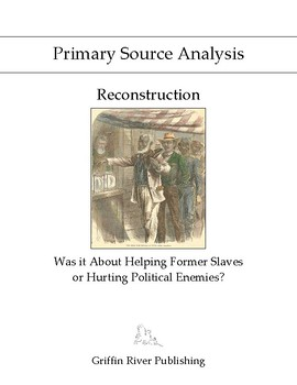 PSA: Reconstruction - Was it About Helping Former Slaves or Hurting Political...