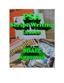 PSA Script Writing Lesson - SDAIE Approved