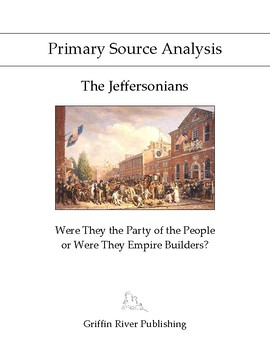 PSA: The Jeffersonians - Were They the Party of the People or Empire Builders?