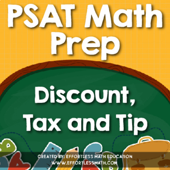 PSAT Math Prep: Discount, Tax and Tip