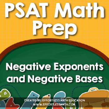 PSAT Math Prep: Negative Exponents and Negative Bases