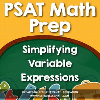 PSAT Math Prep: Simplifying Variable Expressions