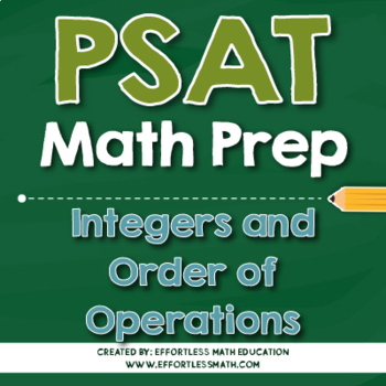 PSAT Math Preparation: Integers and Order of Operations