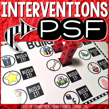 PSF Interventions { Phoneme Segmentation Fluency }