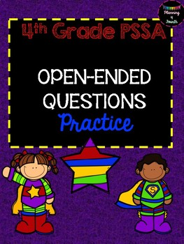 PSSA 4TH GRADE OPEN-ENDED MATH RESPONSE PRACTICE