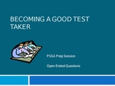 PSSA Prep: Becoming a Good Test Taker with Open Ended Questions
